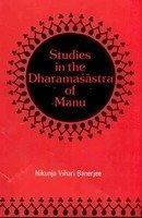 Studies In The Dharmsastra Of Manu