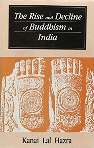 The Rise And Decline Of Buddhism In India