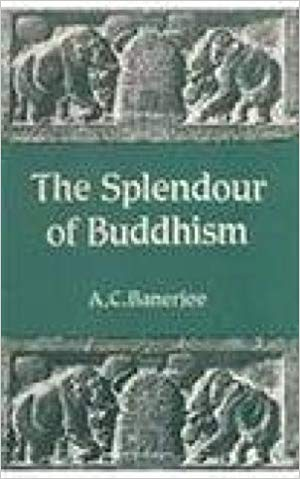 The Splendour Of Buddhism