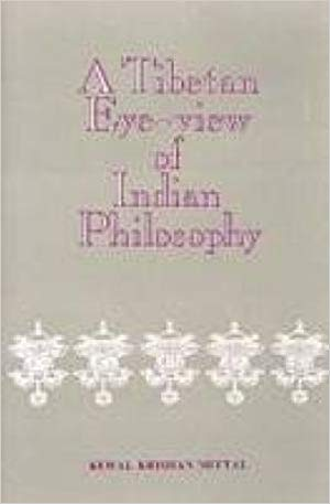 A Tibetan Eye-View of Indian Philosophy: being translation of Grubmtha Shel Gyi Me Long of Thu' U-bkwan Blo-bzang-Kyi-Jyi-Ma
