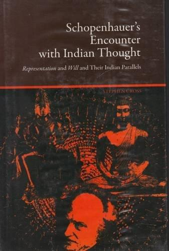 Schopenhauer's Encounter With Indian Thought