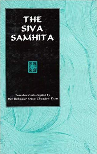 The Siva Samhita (Sanskrit text with English translation)