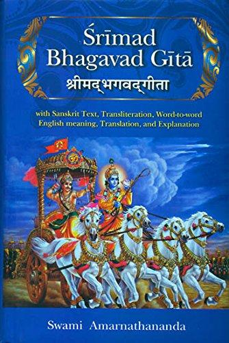 Srimad Bhagavad Gita: with Sanskrit Text, Transliteration, Word-to-word English meaning, Translation, and Explanation