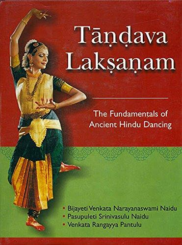 Tandava Laksanam or The Fundamentals of Ancient Hindu Dancing