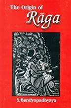 The Origin of Raga