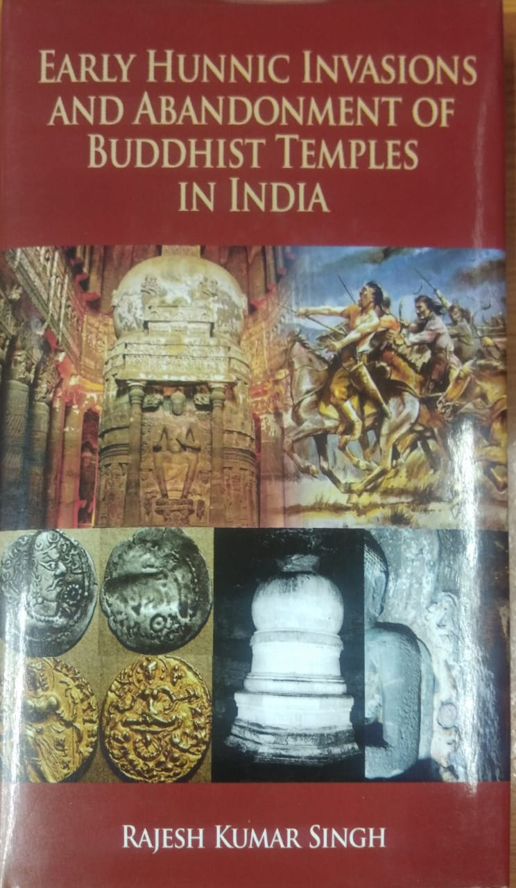 Early Hunnic Invasions and Abandonment of Buddhist Temples in India