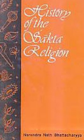 History of the Sakta Religion
