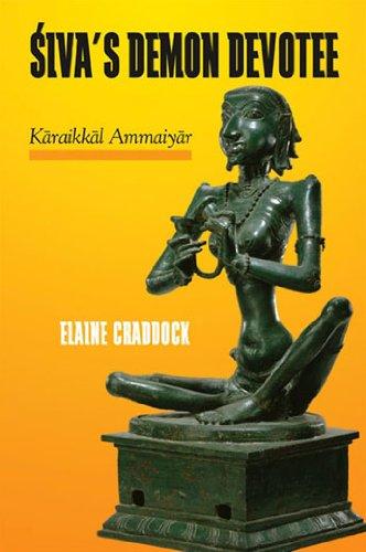 Siva's Demon Devotee Karaikkal Ammaiyar