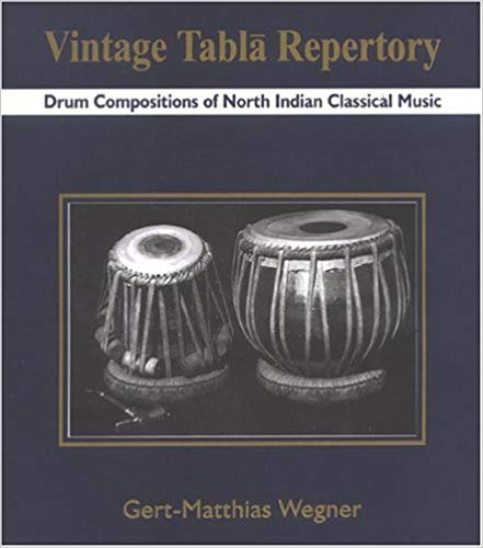 Vintage Tabla Repertory Drum Compositions of North Indian Classical Music