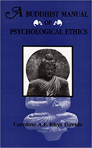 A Buddhist Manual of Psychological Ethics