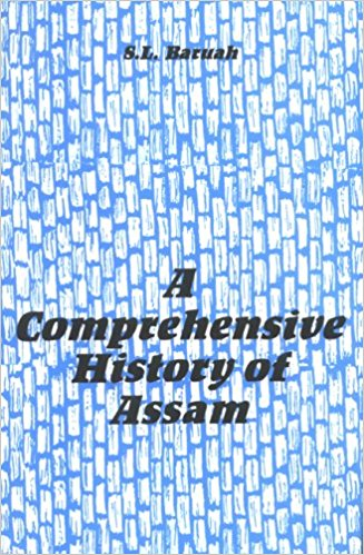 A Comprehensive History of Assam