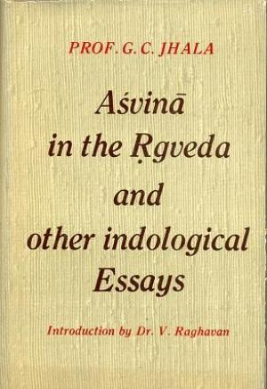 Asvina in The Rgveda And Other Indological Essays