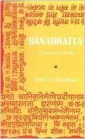 Banabhatta: A Literary Study