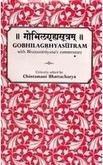 Gobhilagrhyasutram: With Bhattanarayana's Commentary