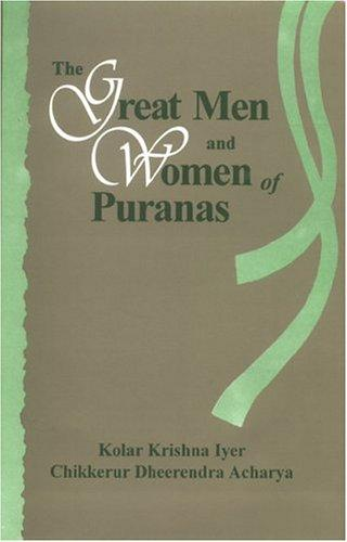 The Great Men & Women Of Puranas