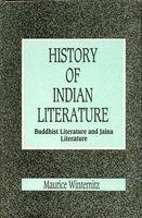 A History Of Indian Literature:  Buddhist  And Jaina Literature,  Vol. II