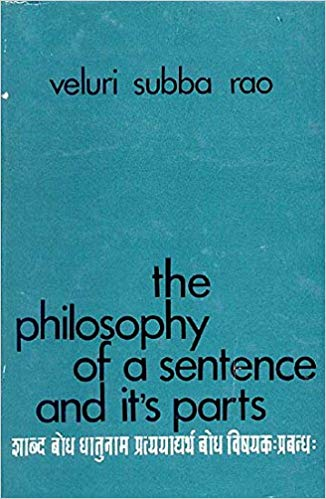 The Philosophy of a Sentence and its Parts