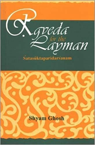 Rgveda for the Layman  Satasuktaparidarsanam