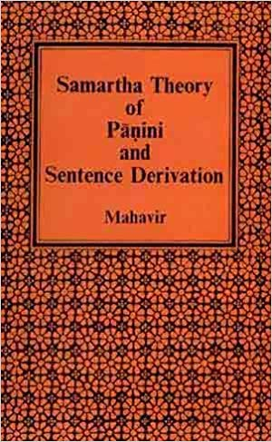 Samartha Theory Of  Panini And  Sentence Derivation