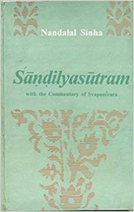 Sandilyasutram: With The Commentary Of Svapnesvara