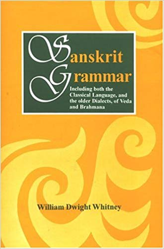 Sanskrit Grammar: Including Both The Classical Language, And The Older Dialects, Of Veda And Brahmana