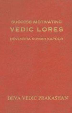 Success Motivating Vedic Lores