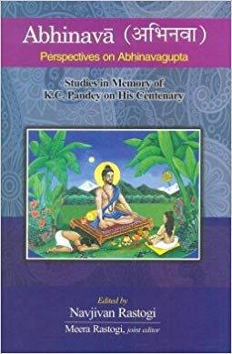 Abhinava Perspectives on Abhinavagupta Studies in Memory