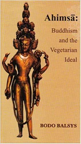Ahimsa Buddhism and The Vegetarian Iseal Boda Balsys