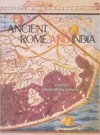 Ancient Rome and India Commercial and Cultural Contacts Between The Roman World and India