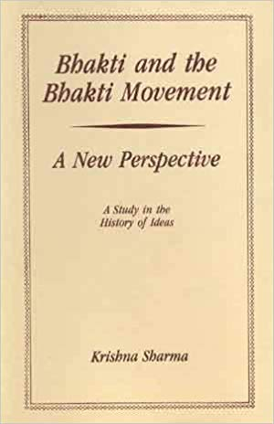 Bhakti And The Bhakti Movement