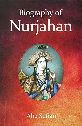 Biography of Nurjahan