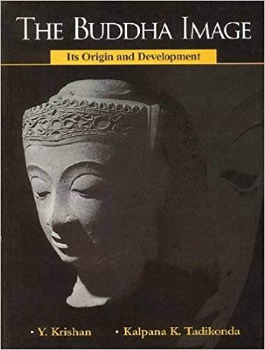 The Buddha Image Its Origin  And Development