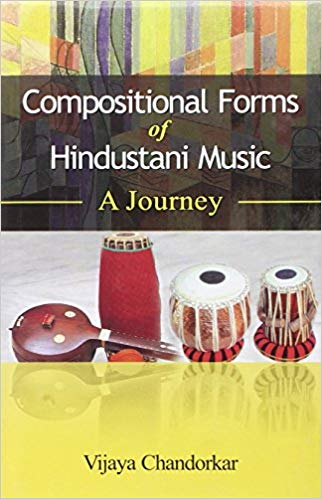Compositional Forms of HIndustani Music A Journey