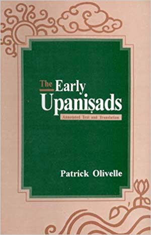 The Early Upanisads Annotated