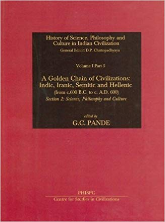 A Golden Chain of Civilization Sec II: Science philosophy And Culture Vol. I part 5