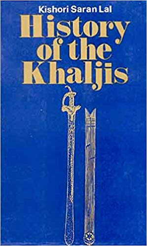 History of The Khaljis AD 1290-1320
