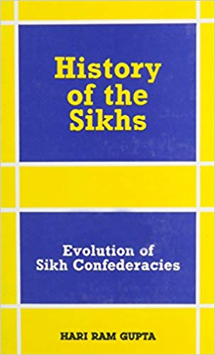 History of The Sikhs Vol. II: Evolution of Sikh Confederacies 1708-69