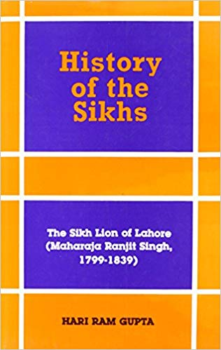 History of The Sikhs Vol. V:  The Sikh Lion of Lahore  (maharaja Ranjit Singh 1799-1839)
