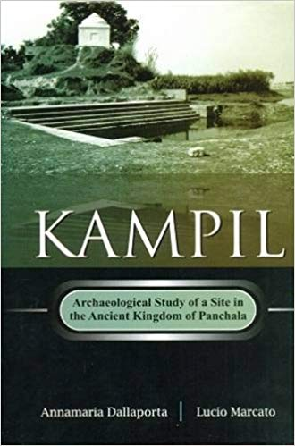 Kampil Archaeological Study of A The Ancient