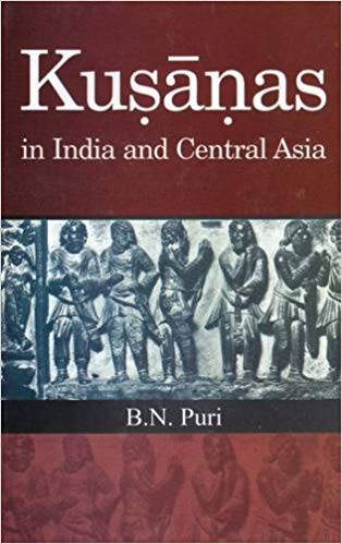 Kusanas in India And Central Asia