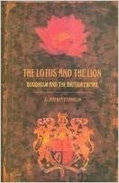 The Lotus And The Lion Buddhism And The British Empire
