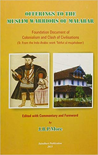Offerings to The Muslim Warriors of Malabar Foundation Document  of Colonialism And Clash of Civilisations