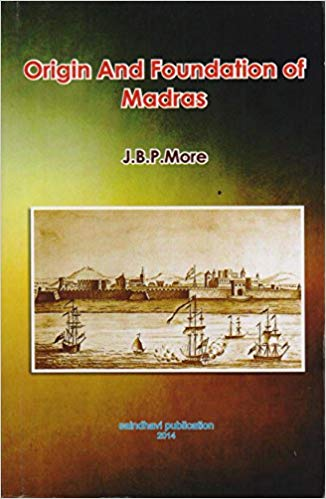 Origin and Foundation of Madras