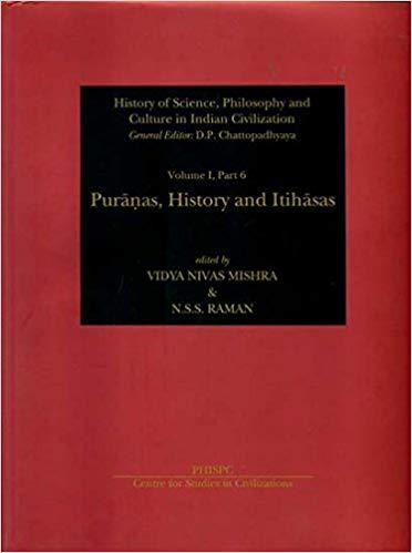 Puranas, History and Itihasas Vol. I part 6