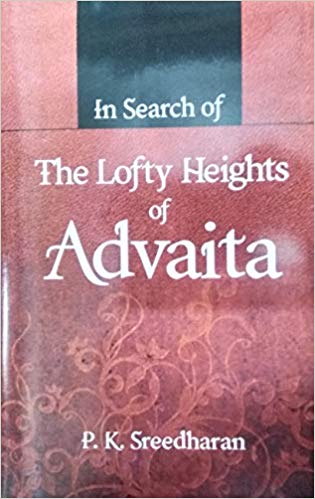 In Search Of The Lofty Heights Of Advaita