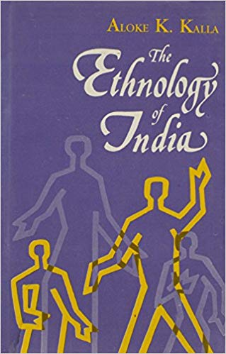 The Ethnology Of India: Antecedents And Ethnic Affinities Of Peoples Of India