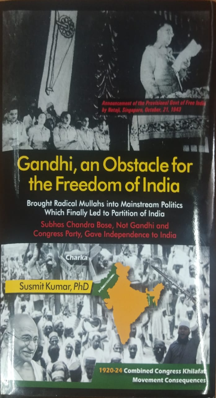 Gandhi, an Obstacle for the Freedom of India