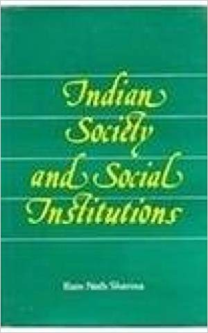 Indian Society And Social Institutions