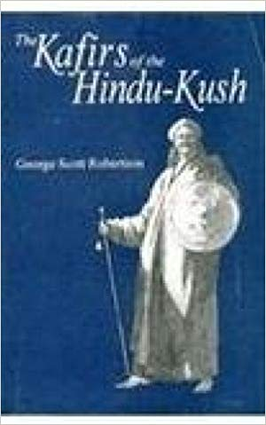 The Kafirs pf The HIndu-Kush