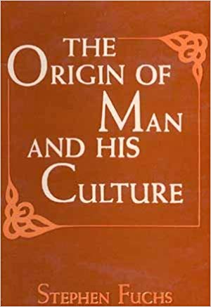The Origin of Man And His Culture